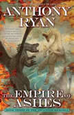 The Empire of Ashes, Anthony Ryan