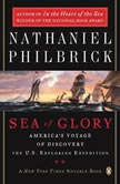 Sea of Glory America's Voyage of Discovery, the U.S. Exploring Expedition, 1838-1842, Nathaniel Philbrick