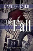 The Fall, David Fulmer