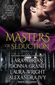 Masters of Seduction Books 1-4 (Volume 1), Lara Adrian