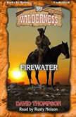 Firewater , David Thompson