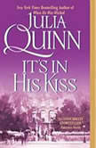 It's in His Kiss: The Epilogue II, Julia Quinn
