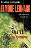 City Primeval, Elmore Leonard