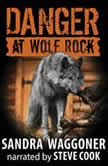 Danger at Wolf Rock, Sandra Waggoner