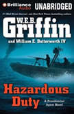 Hazardous Duty, W.E.B. Griffin