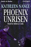 Phoenix Unrisen, Kathleen Nance