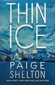 Thin Ice A Mystery, Paige Shelton