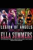 Legion of Angels Books 1-4 Box Set, Ella Summers
