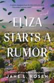 Eliza Starts a Rumor, Jane L. Rosen