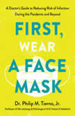 This Book Will Keep You Safer Than a Face Mask (Because That's Not All You Need) A Doctor's Guide to Reducing Risk of Infection, Philip Tierno