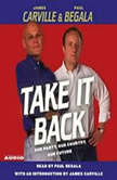 Take It Back Our Party, Our Country, Our Future, James Carville
