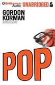 POP, Gordon Korman