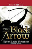 The Black Arrow A Tale of the Two Roses, Robert Louis Stevenson