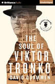 The Soul of Viktor Tronko, David Quammen