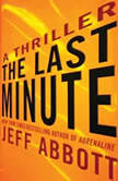 The Last Minute, Jeff Abbott
