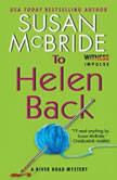 To Helen Back A River Road Mystery, Susan McBride