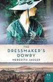 The Dressmaker's Dowry, Meredith Jaeger