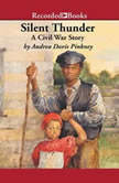 Silent Thunder A Civil War Story, Andrea Davis Pinkney