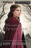 Unending Devotion, Jody Hedlund