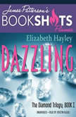 Dazzling The Diamond Trilogy, Book I, Elizabeth Hayley