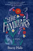 The Familiars, Stacey Halls