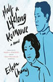 Half a Lifelong Romance, Eileen Chang
