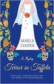 Terror in Taffeta, Marla Cooper
