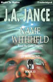 Name Withheld, J.A. Jance