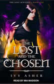 The Lost and the Chosen, Ivy Asher