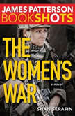 The Women's War, James Patterson