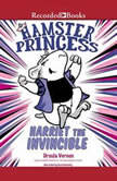 Hamster Princess: Harriet the Invincible, Ursula Vernon