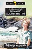 Joni Eareckson Tada Swimming Against the Tide, Catherine MacKenzie