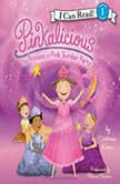 Pinkalicious: The Princess of Pink Slumber Party, Victoria Kann
