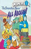 The Berenstain Bears: All Aboard!, Jan Berenstain