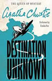 Destination Unknown, Agatha Christie