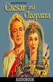 Caesar and Cleopatra, George Bernard Shaw