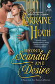 Beyond Scandal and Desire A Sins for All Seasons Novel, Lorraine Heath