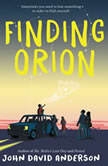Finding Orion, John David Anderson