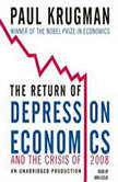The Return of Depression Economics and the Crisis of 2008, Paul Krugman