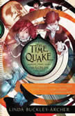 The Time Quake #3 in the Gideon Triliogy, Linda Buckley-Archer
