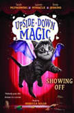 Upside-Down Magic #3: Showing Off, Sarah Mlynowski; Lauren Myracle; Emily Jenkins