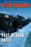 Past Reason Hated A Novel of Suspense, Peter Robinson