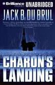 Charon's Landing, Jack Du Brul