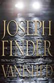Vanished, Joseph Finder