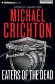 Eaters of the Dead, Michael Crichton