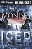 Iced A Dani O'Malley Novel, Karen Marie Moning