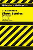 Faulkner's Short Stories, James L. Roberts, Ph.D.