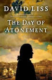 The Day of Atonement, David Liss