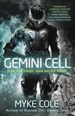 Gemini Cell, Myke Cole
