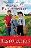 The Restoration, Wanda E Brunstetter